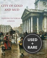 City of Gold and Mud: Painting Victorian London