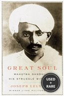 Great Soul. Mahatma Gandhi and His Struggle With India