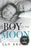The Boy in the Moon. { Signed.}. { First Edition/First Printing.}.