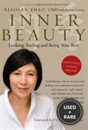 Inner Beauty: Looking, Feeling and Being Your Best Through Traditional Chinese Healing