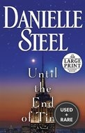 Until the End of Time: a Novel (Random House Large Print)