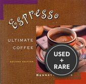 Espresso: Ultimate Coffee, Second Edition