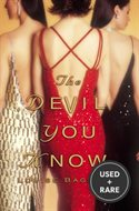 The Devil You Know: a Novel