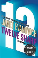 Twelve Sharp (Stephanie Plum, No. 12) [Hardcover] By Evanovich, Janet