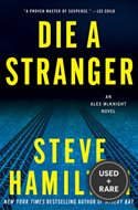 Die a Stranger: an Alex McKnight Novel