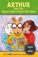 Arthur and the Scare-Your-Pants-Off Club: an Arthur Chapter Book (Arthur Chapter Books)