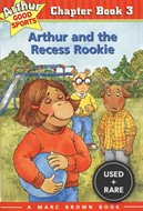 Arthur and the Recess Rookie (Arthur Good Sports #3)