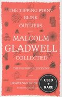 Malcolm Gladwell: Collected, the Definitive Editions: The Tipping Point/Blink/Outliers