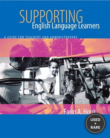 Supporting English Language Learners: a Guide for Teachers and Administrators
