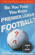 So You Think You Know: Premier League Football