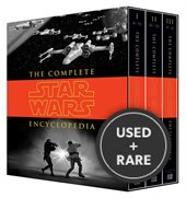 The Complete Star Wars Encyclopedia (3 Volumes).