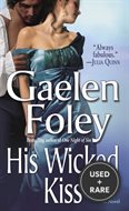 His Wicked Kiss: a Novel