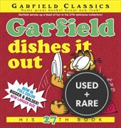 Garfield Dishes It Out: His 27th Book (Garfield Classics)