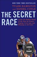 Secret Race: Inside the Hidden World of the Tour De France: Doping, Cover-Ups,