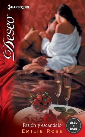 Pasion Y Escandalo: (Passion and Scandal) (Harlequin Deseo\Scandalous Passion) (Spanish Edition)