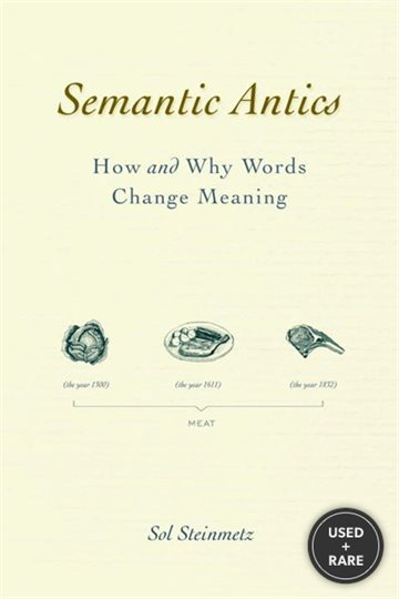 Semantic Antics: How and Why Words Change Meaning