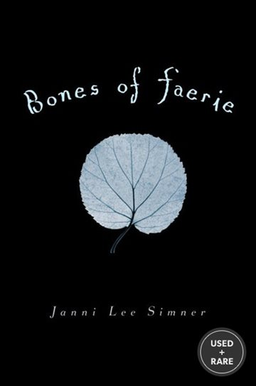 Bones of Faerie: Book 1 (the Bones of Faerie Trilogy)
