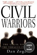 Civil Warriors: The Legal Siege on the Tobacco Industry