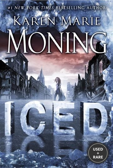 Iced: a Fever Novel (Dani O'Malley)