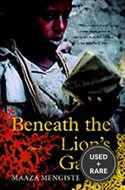 Beneath the Lions Gaze: a Novel