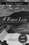 River Lost: Life+Death of the Columbia