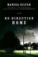 No Direction Home: a Novel