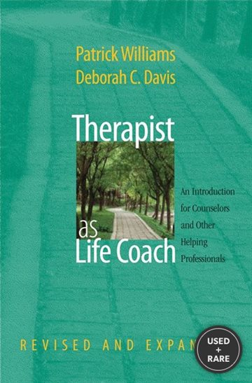 Therapist as Life Coach: an Introduction for Counselors and Other Helping Professionals (Revised and Expanded) (Norton Professional Books)