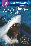 Hungry Hungry Sharks (Step-Into-Reading Step 3)