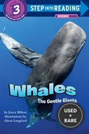 Whales: the Gentle Giants (Step-Into-Reading, Step 3) [Paperback] By Joyce...