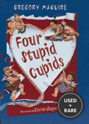 Four Stupid Cupids (Hamlet Chronicles)