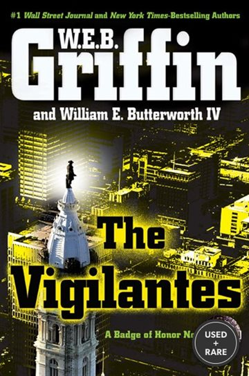 The Vigilantes (Badge of Honor)