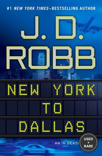 New York to Dallas (in Death, No. 33)