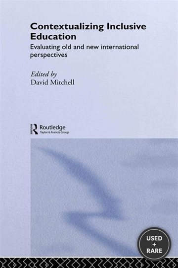 Contextualizing Inclusive Education: Evaluating Old and New International Paradigms