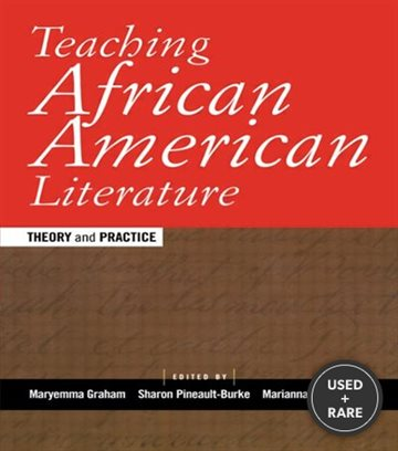 Teaching African American Literature: Theory and Practice (Transforming Teaching)