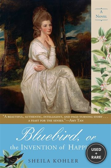 Bluebird, Or the Invention of Happiness