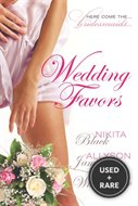 Wedding Favors [Paperback] By Whitefeather, Sheri; James, Allyson; Black, Nikita