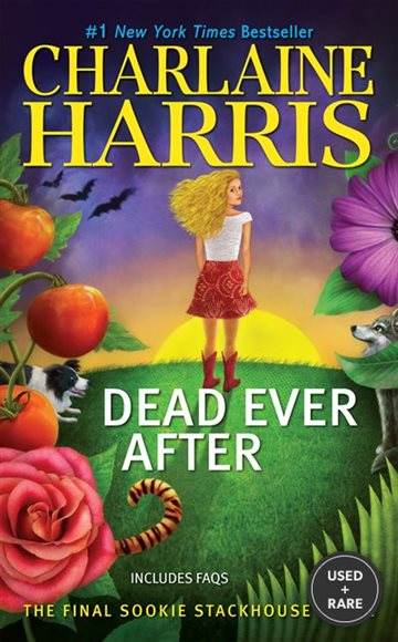 Dead Ever After: A Sookie Stackhouse Novel