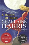 A Touch of Dead: Sookie Stackhouse the Complete Stories