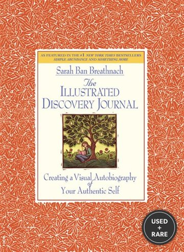 The Illustrated Discovery Journal: Creating a Visual Autobiography of Your Authentic Self