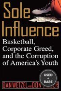 Sole Influence: Basketball, Corporate Greed, and the Corruption of America