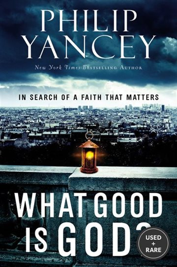 What Good is God? : in Search of
