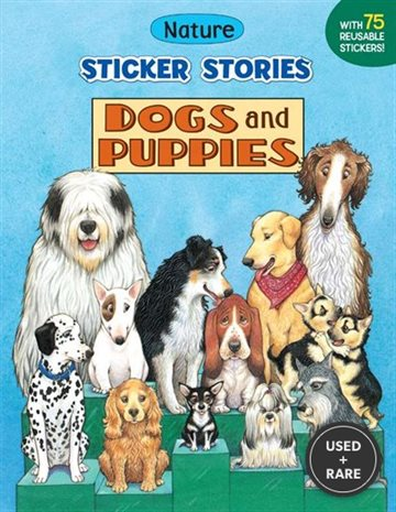 Dogs and Puppies (Nature Sticker Stories)