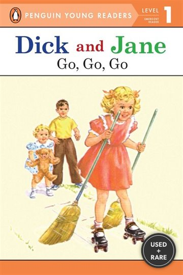 Dick and Jane Go, Go, Go