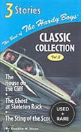 The House on the Cliff/the Ghost at Skeleton Rock/the Sting of the Scorpion (Best of the Hardy Boys, Classic Collection: Volume 2)