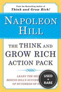 Think and Grow Rich Action Pack: Learn the Secret Behind Hills Success & That of Hundreds of Others
