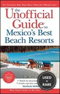 The Unofficial Guide to Mexico
