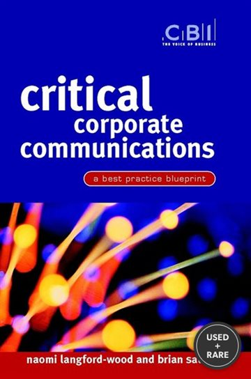 Critical Corporate Communications: A Best Practice Blueprint