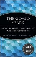 The Go-Go Years: the Drama and Crashing Finale of Wall Street