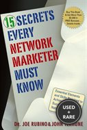 15 Secrets Every Network Marketer Must Know: Essential Elements and Skills Required to Achieve 6-and 7-Figure Success in Network Marketing