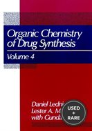 Volume 4, the Organic Chemistry of Drug Synthesis
